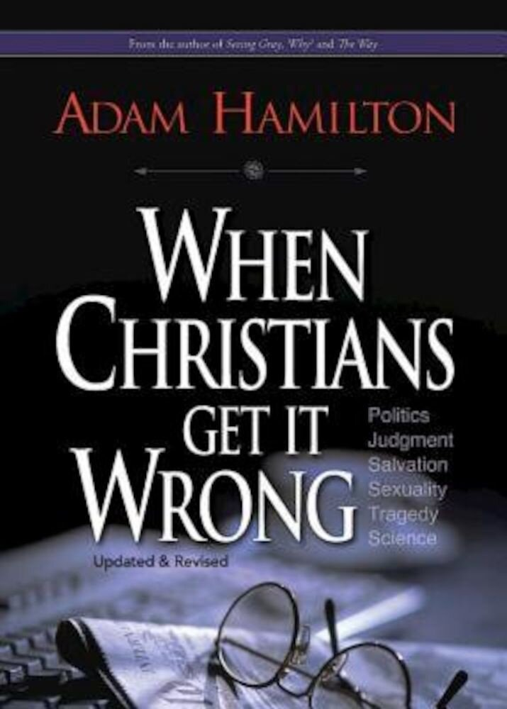 When Christians Get It Wrong, Paperback
