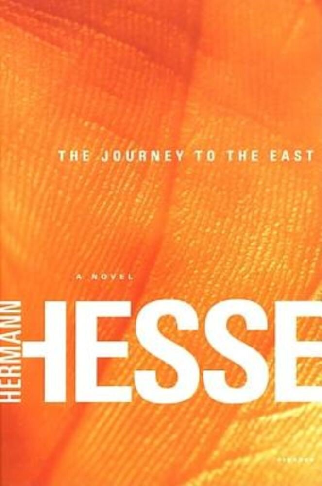 The Journey to the East, Paperback