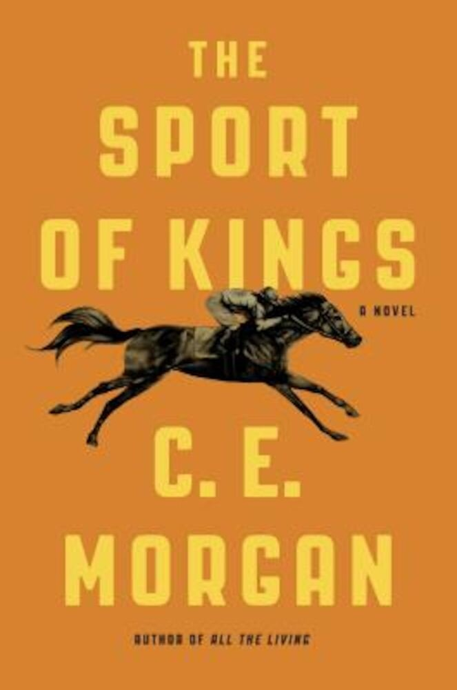 The Sport of Kings, Hardcover