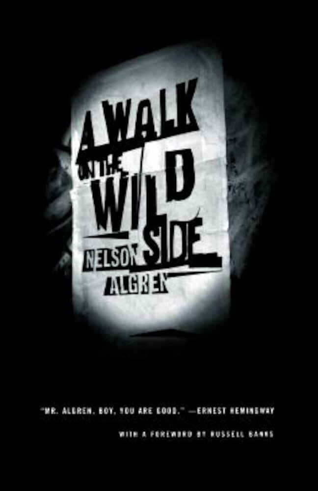 A Walk on the Wild Side, Paperback