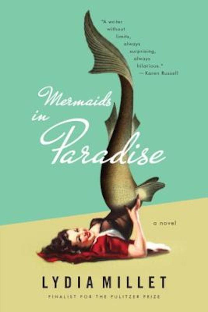 Mermaids in Paradise, Paperback