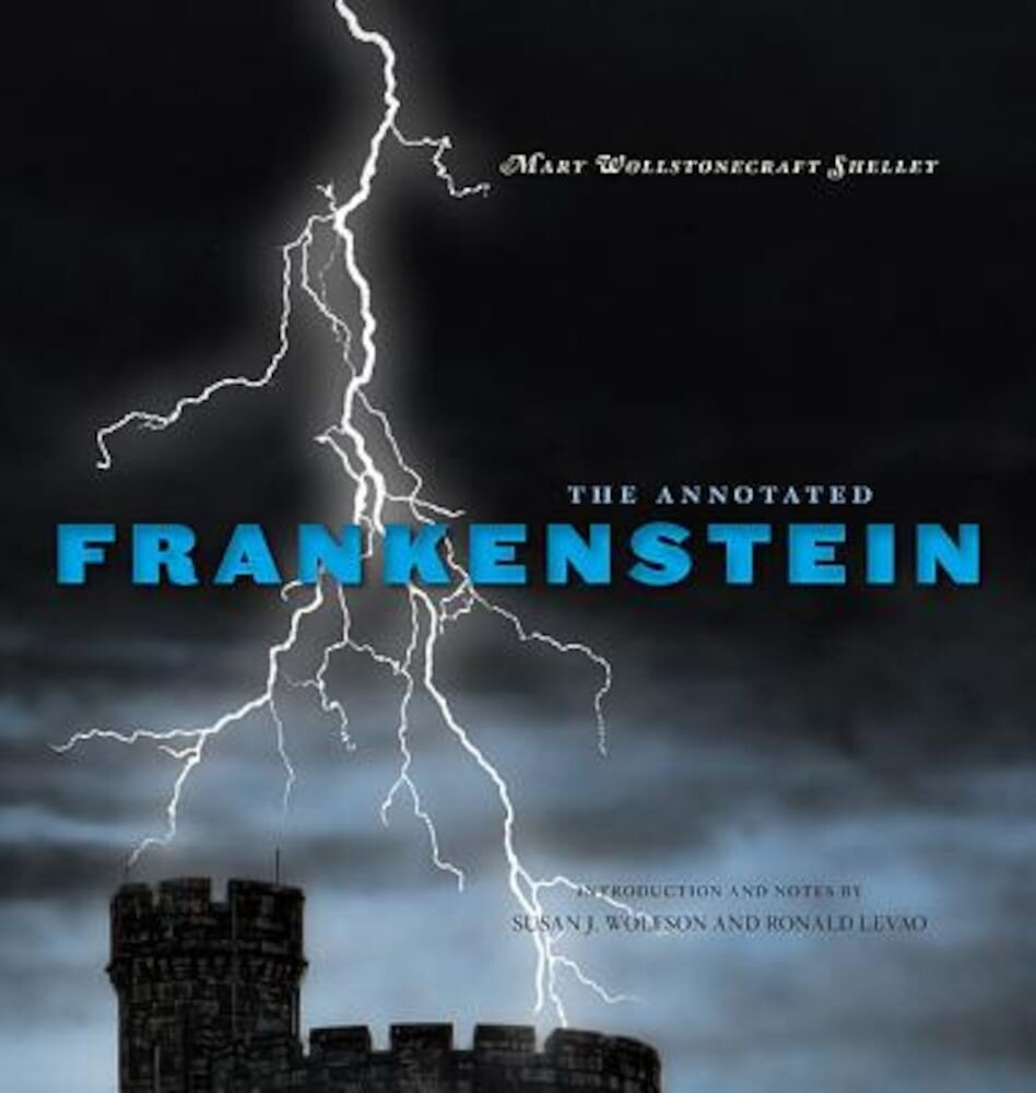 The Annotated Frankenstein, Hardcover