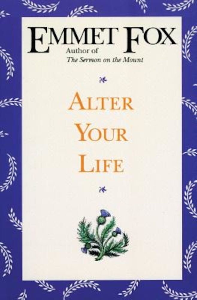 Alter Your Life, Paperback
