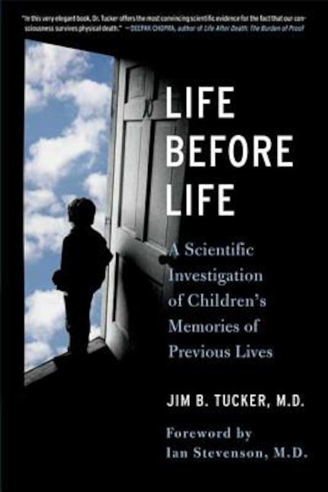 Life Before Life: Children's Memories of Previous Lives, Paperback