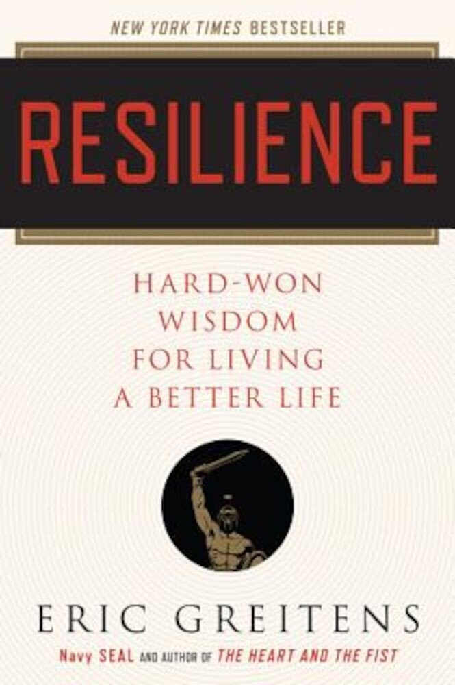 Resilience: Hard-Won Wisdom for Living a Better Life, Paperback