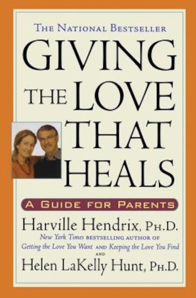 Giving the Love That Heals, Paperback