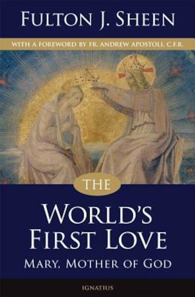 The World's First Love, Paperback