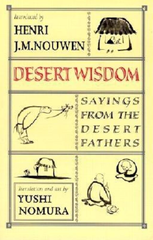 Desert Wisdom: Sayings from the Desert Fathers, Paperback