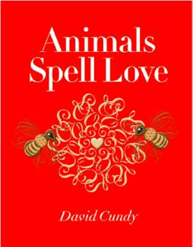 Animals Spell Love, Hardcover