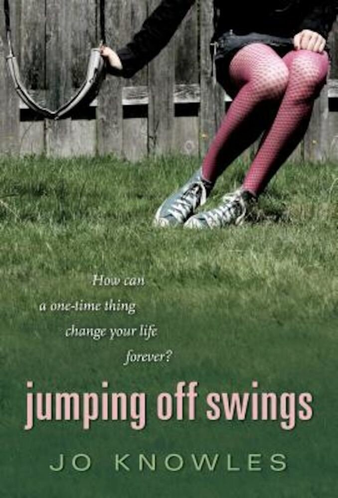 Jumping Off Swings, Paperback