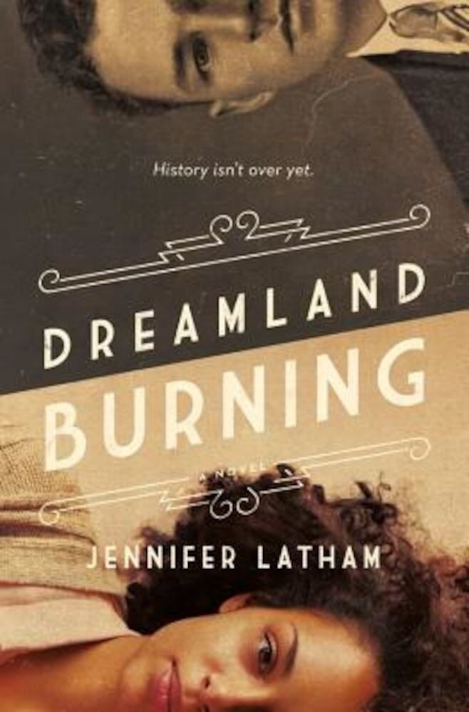 Dreamland Burning, Hardcover