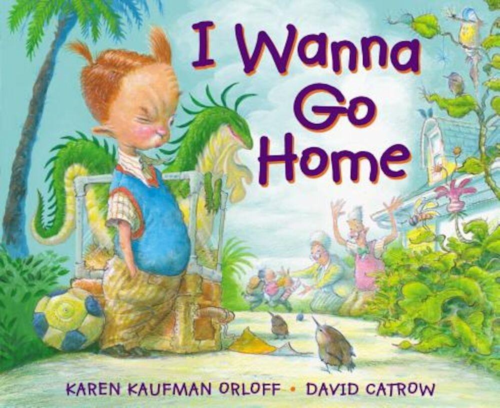 I Wanna Go Home, Hardcover