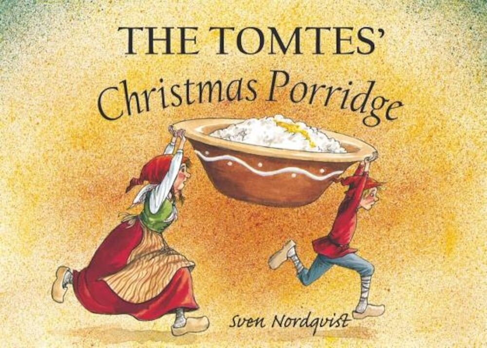 The Tomtes' Christmas Porridge, Hardcover