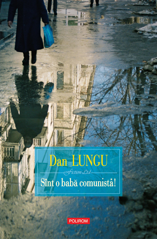Sint o baba comunista! (eBook)