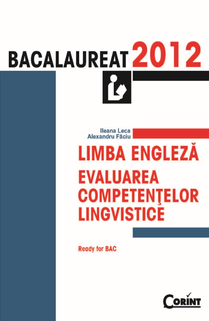 Bacalaureat 2012. Limba engleza. Evaluarea competentelor lingvistice (eBook)
