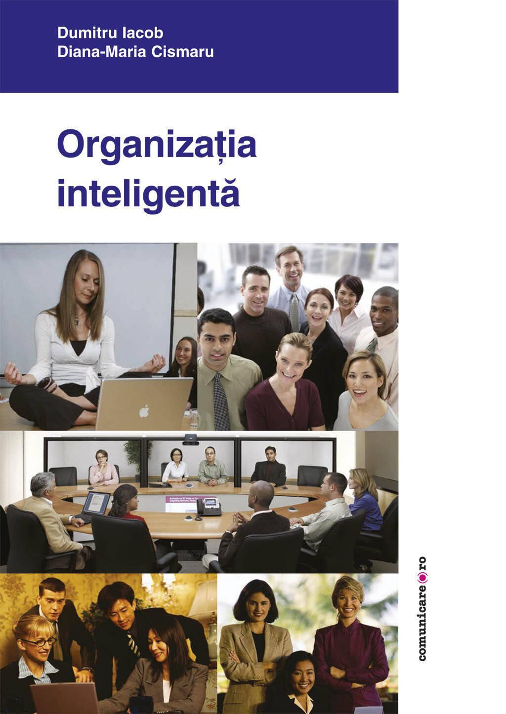Organizatia inteligenta. Zece teme de managementul organizatiilor (eBook)