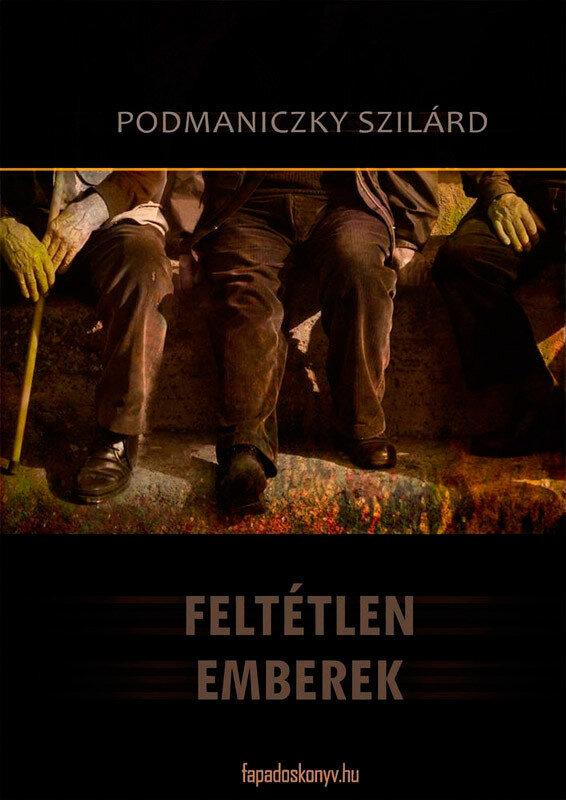 Feltetlen emberek (eBook)
