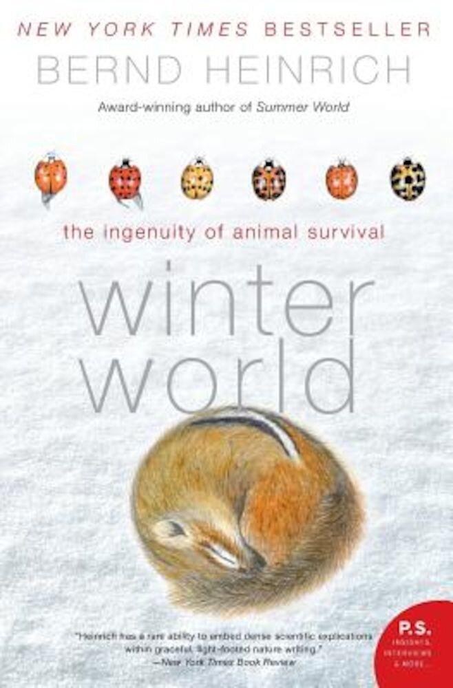 Winter World: The Ingenuity of Animal Survival, Paperback