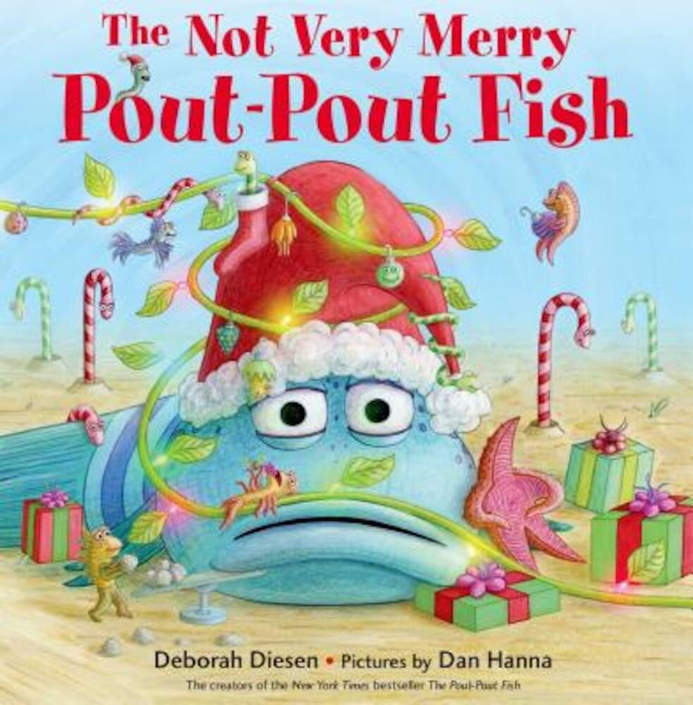 The Not Very Merry Pout-Pout Fish, Hardcover