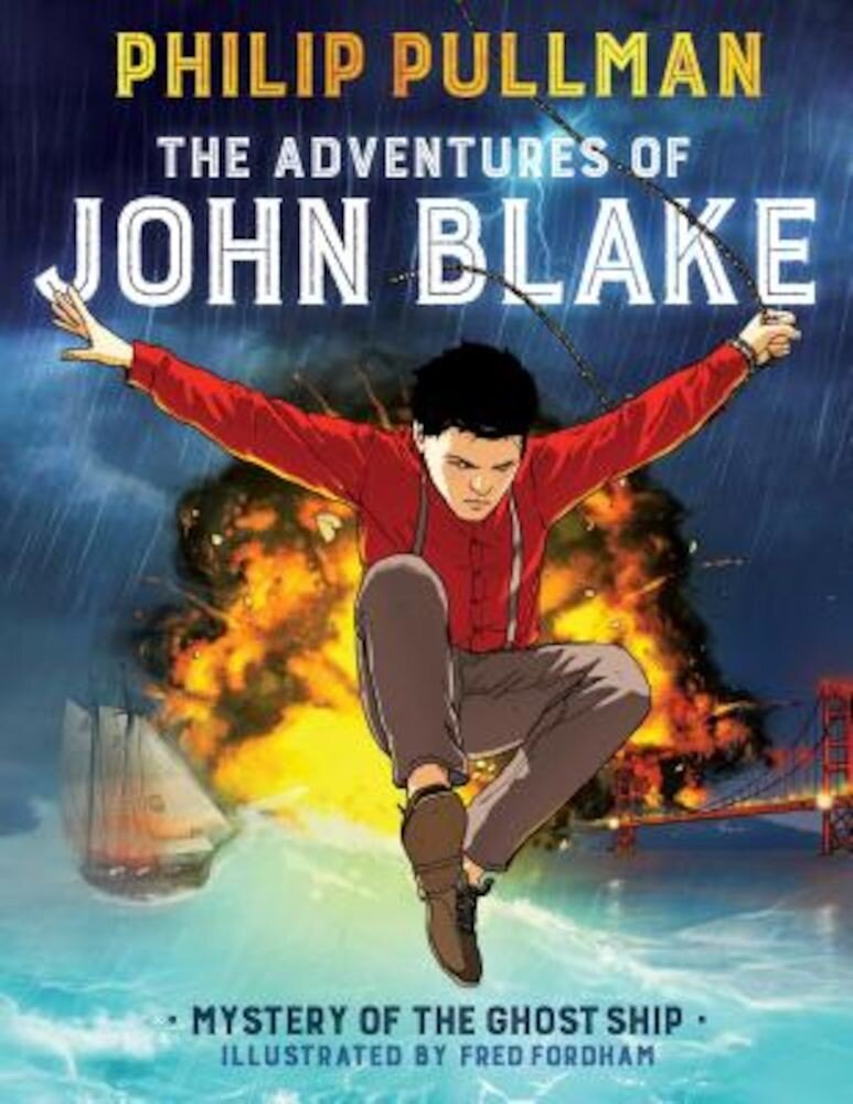 The Adventures of John Blake: Mystery of the Ghost Ship, Hardcover