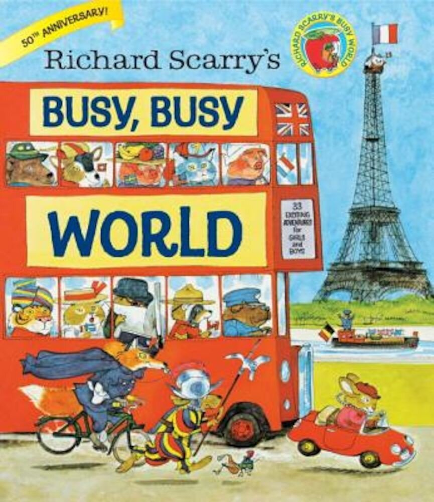 Richard Scarry's Busy, Busy World, Hardcover