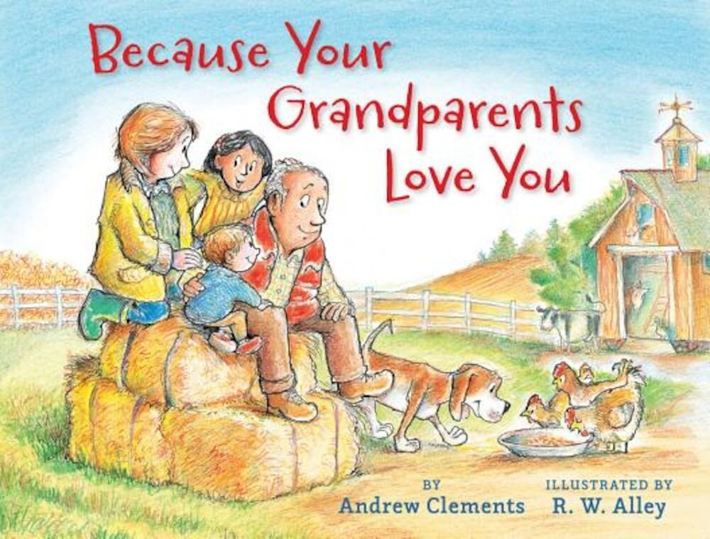 Because Your Grandparents Love You, Hardcover