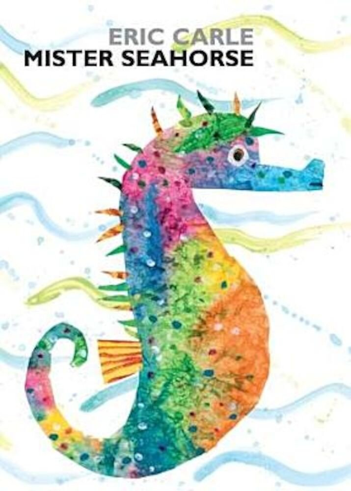 Mister Seahorse, Hardcover