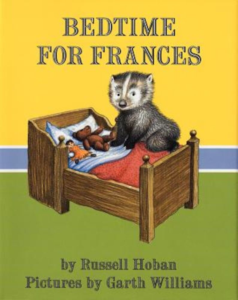 Bedtime for Frances, Hardcover