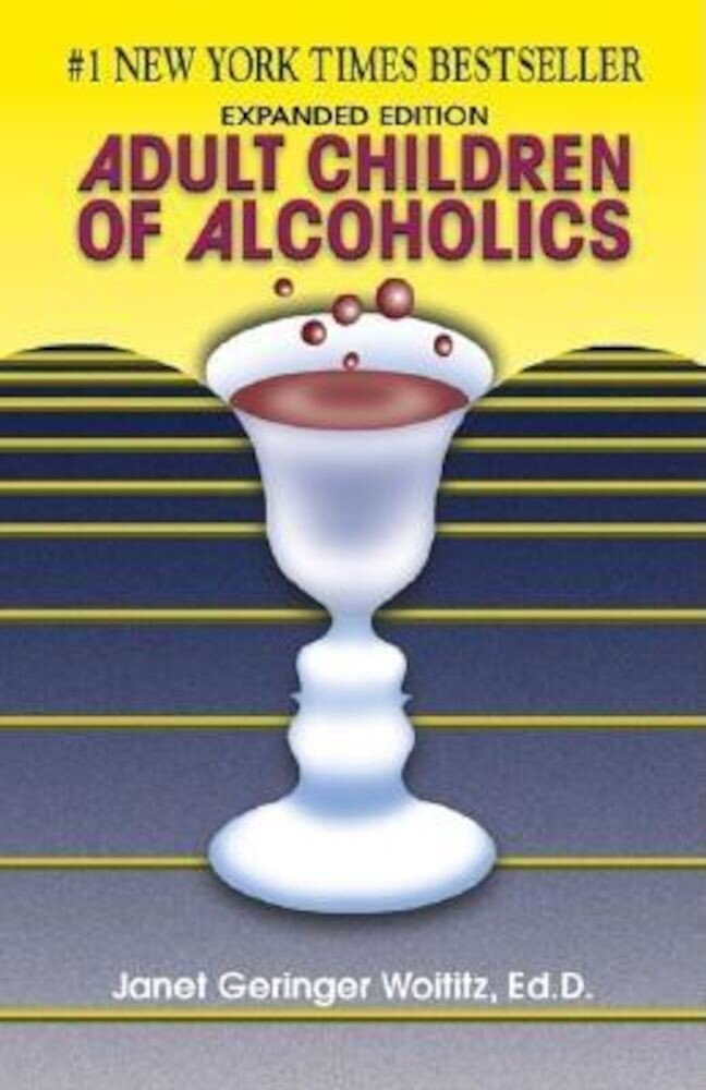 Adult Children of Alcoholics: Expanded Edition, Paperback