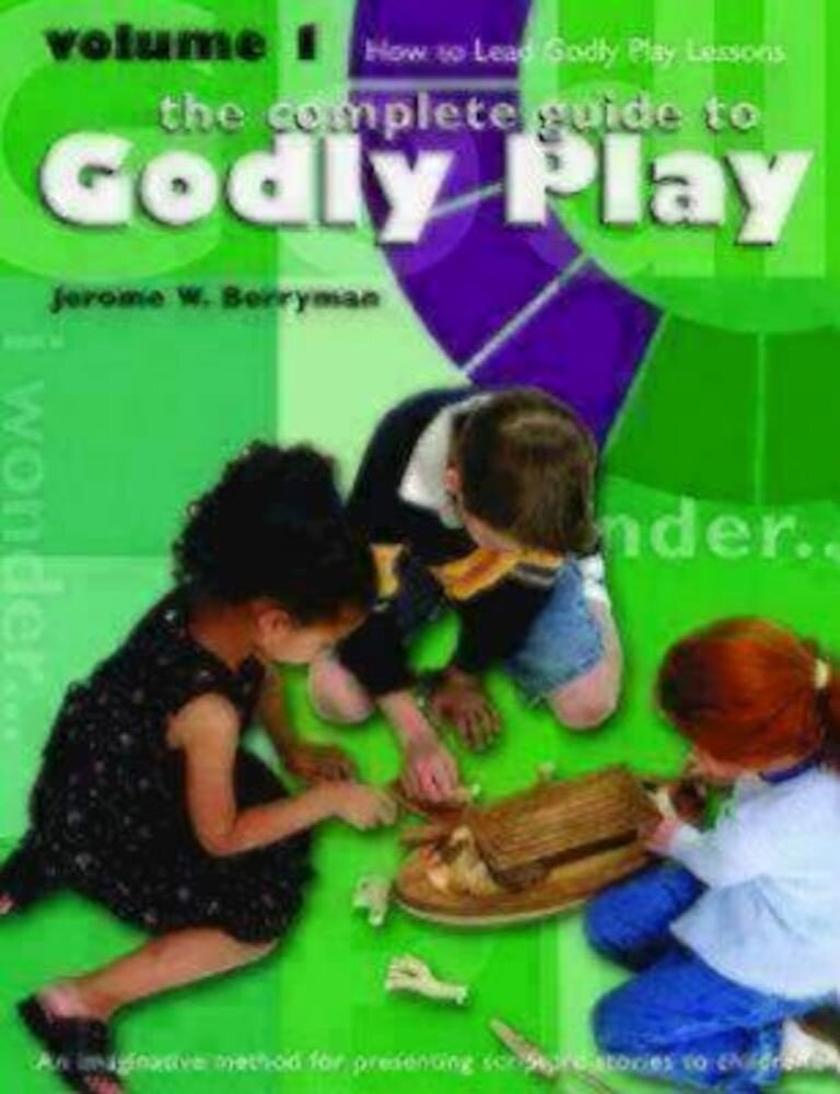 Godly Play Volume 1: How to Lead Godly Play Lessons, Paperback