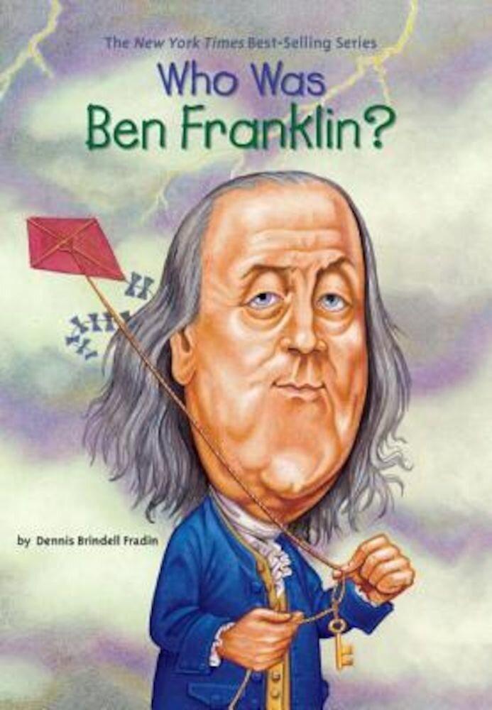 Who Was Ben Franklin?, Paperback
