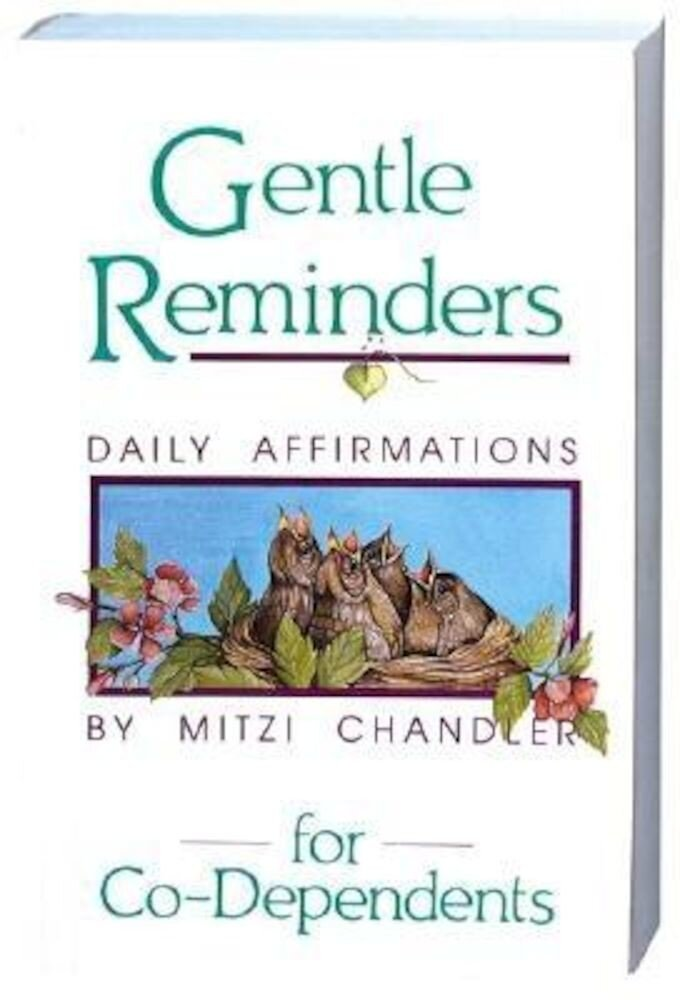 Gentle Reminders for Co-Dependents, Paperback