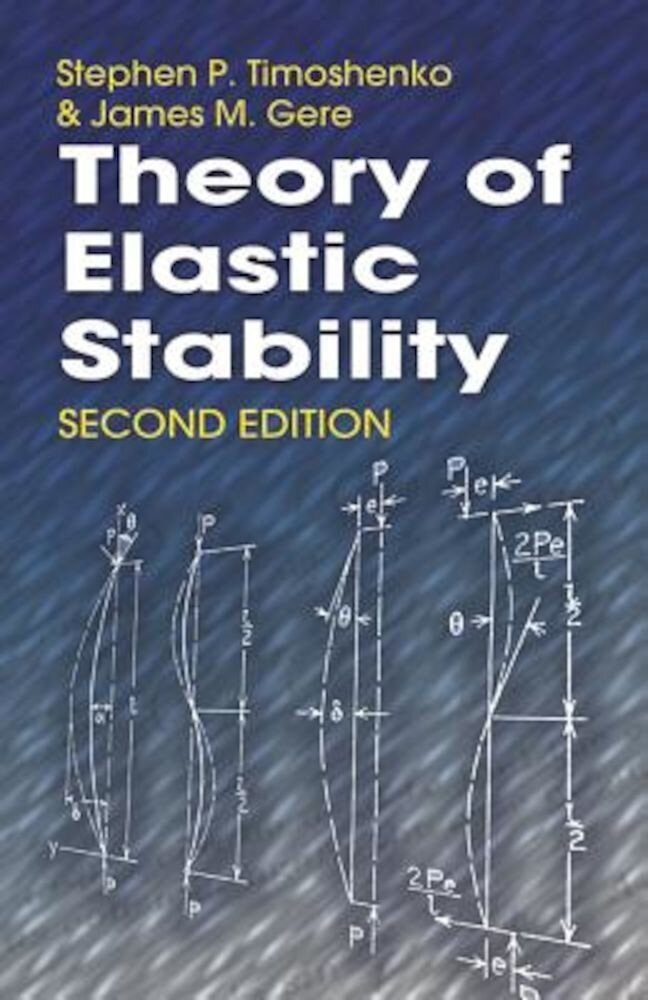 Theory of Elastic Stability, Paperback