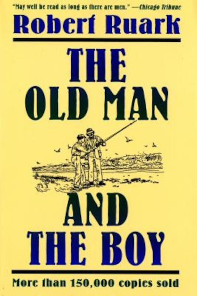The Old Man and the Boy, Paperback