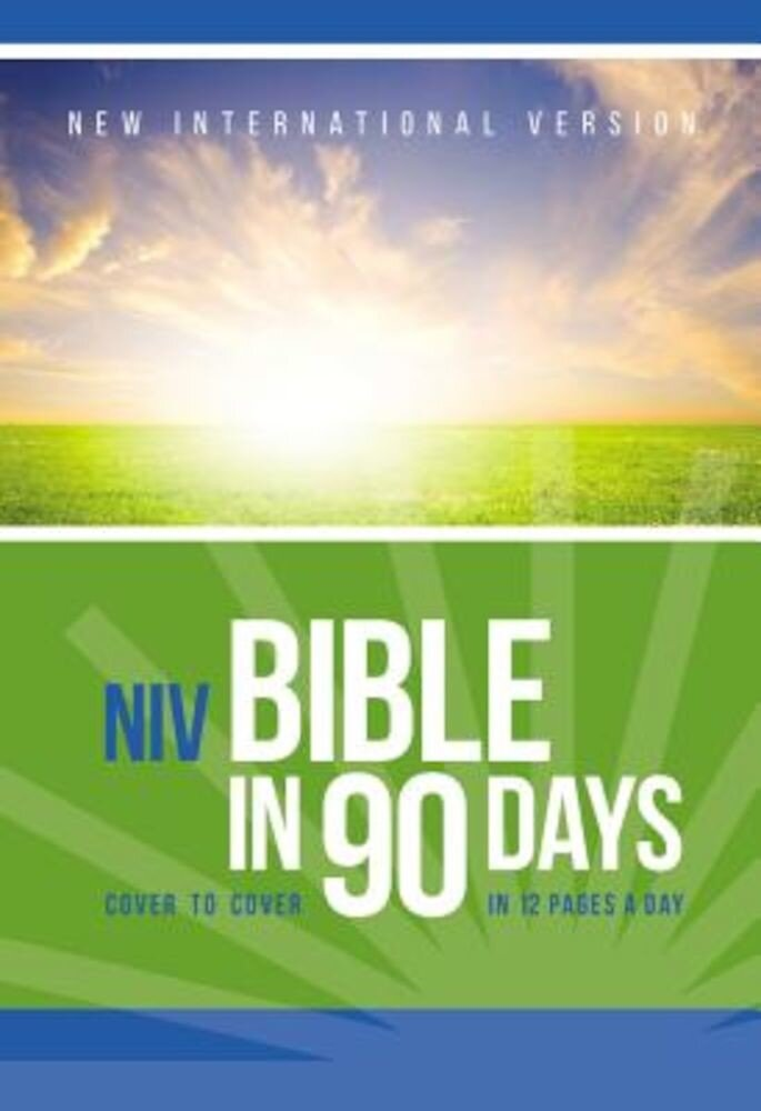Bible in 90 Days-NIV: Cover to Cover in 12 Pages a Day, Paperback