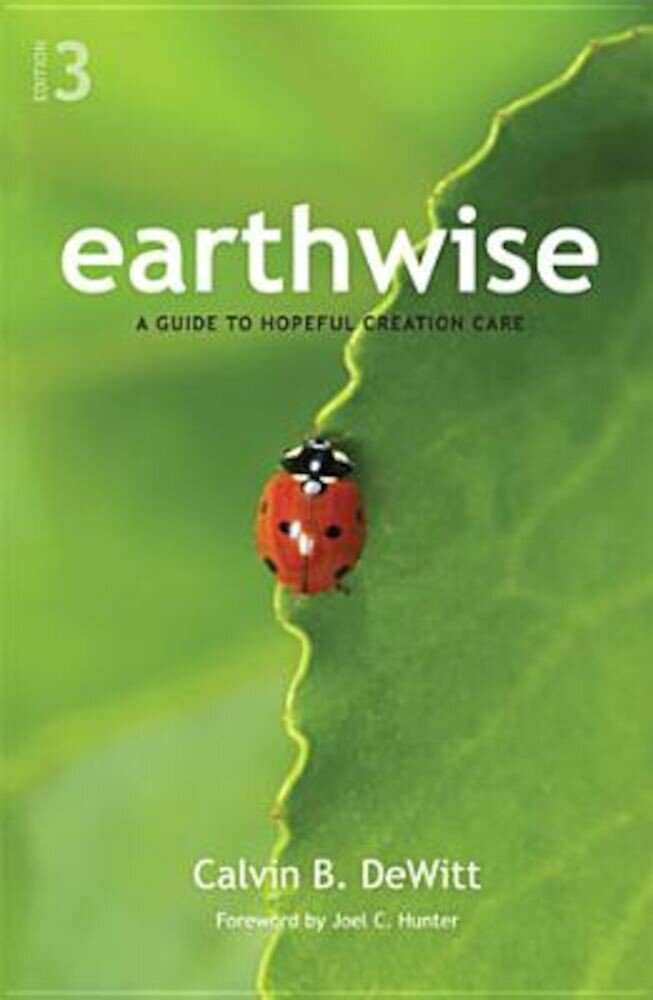 Earthwise: A Guide to Hopeful Creation Care, Paperback