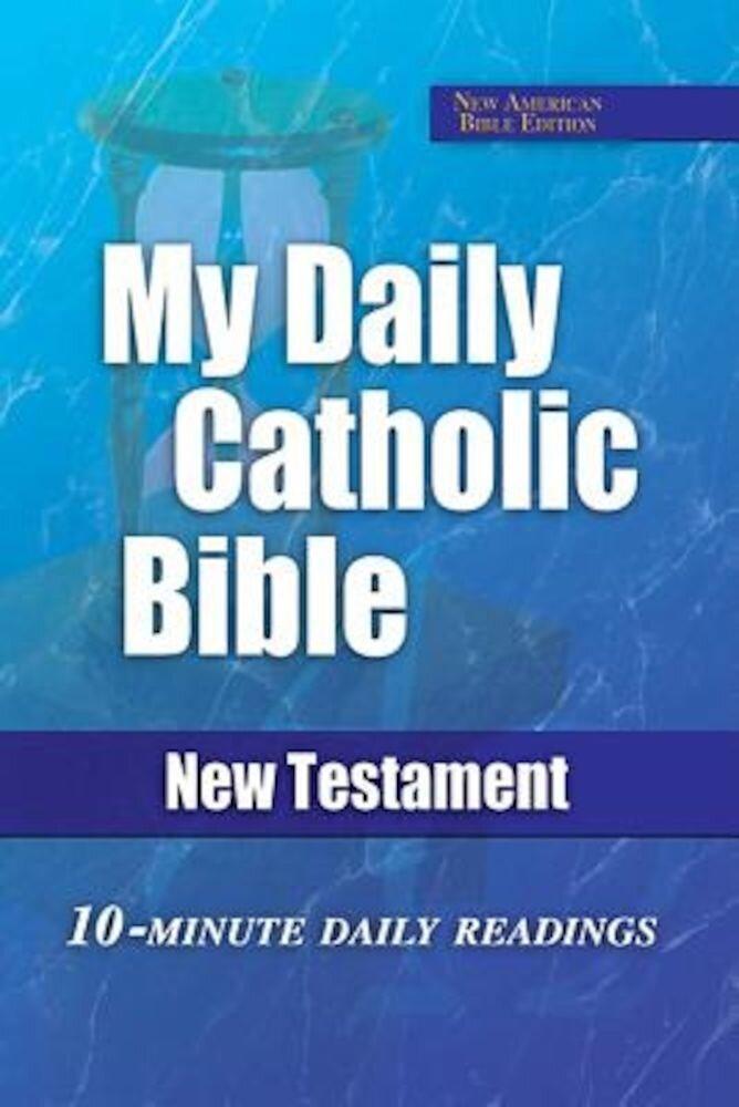 My Daily Catholic New Testament-Nab, Paperback