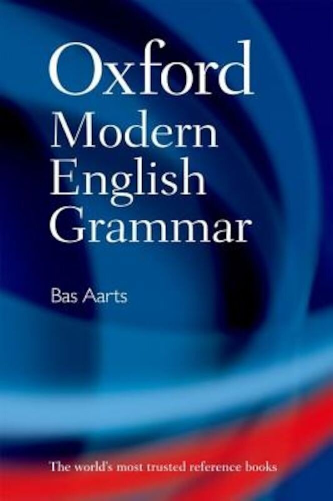 Oxford Modern English Grammar, Hardcover