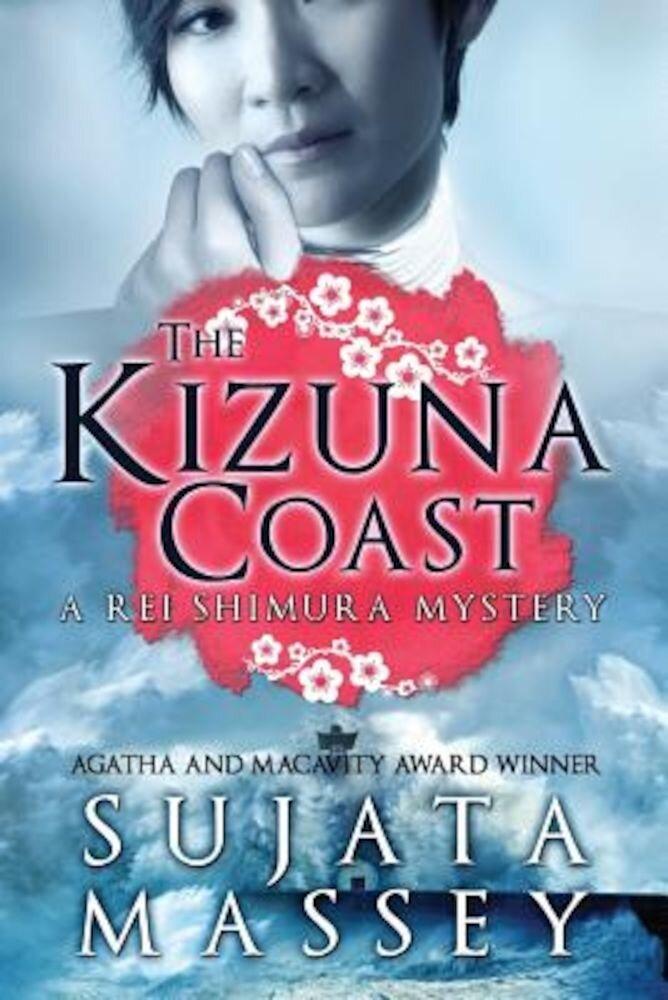The Kizuna Coast: A Rei Shimura Mystery, Paperback