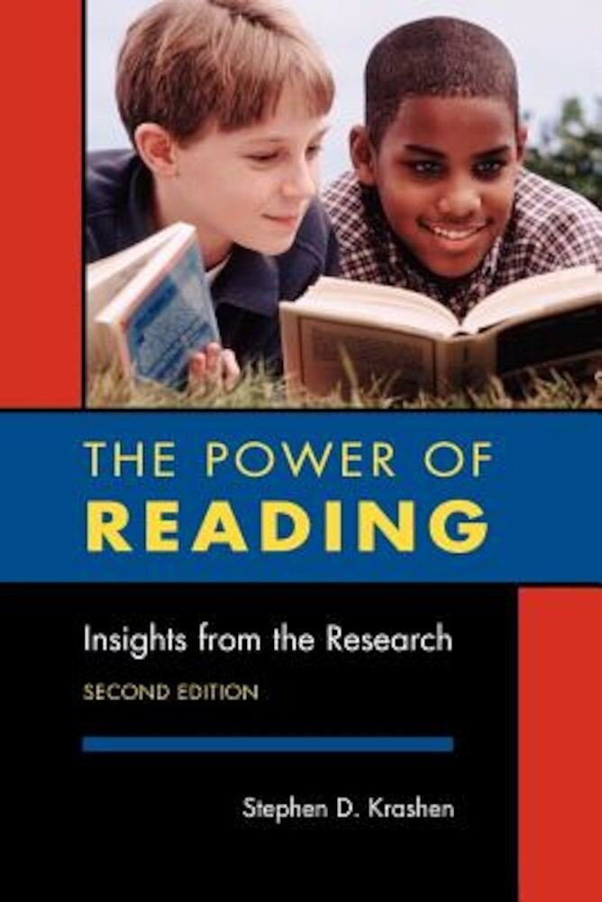 The Power of Reading, Second Edition: Insights from the Research, Paperback
