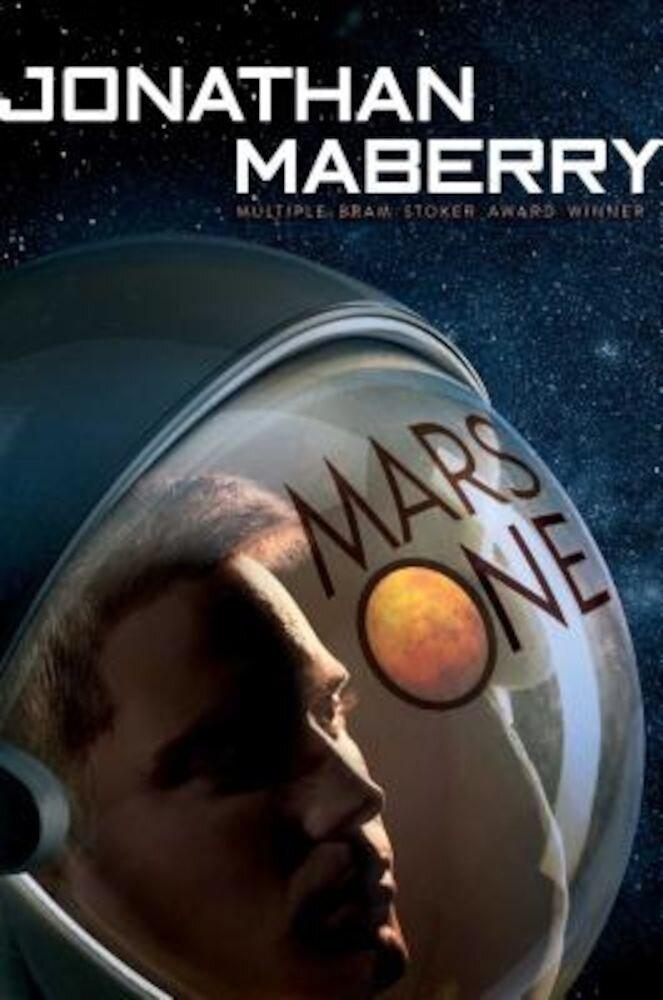 Mars One, Hardcover