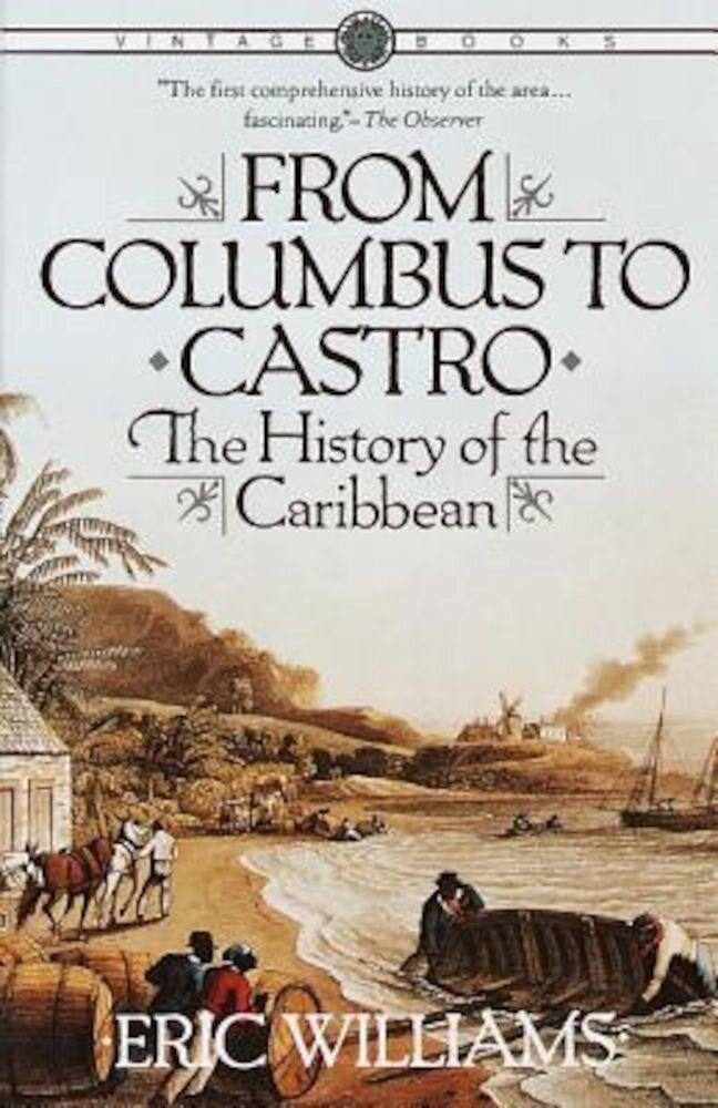 From Columbus to Castro: The History of the Caribbean 1492-1969, Paperback