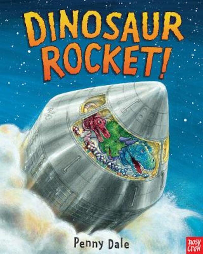 Dinosaur Rocket!, Hardcover
