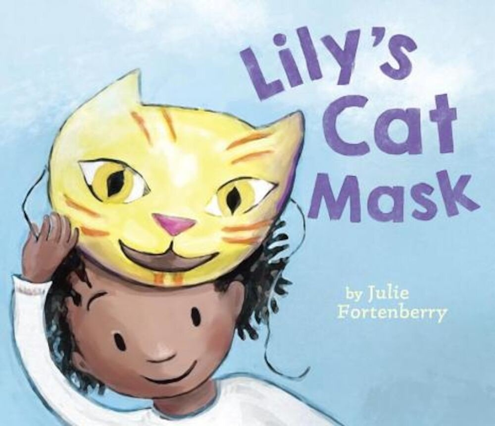 Lily's Cat Mask, Hardcover