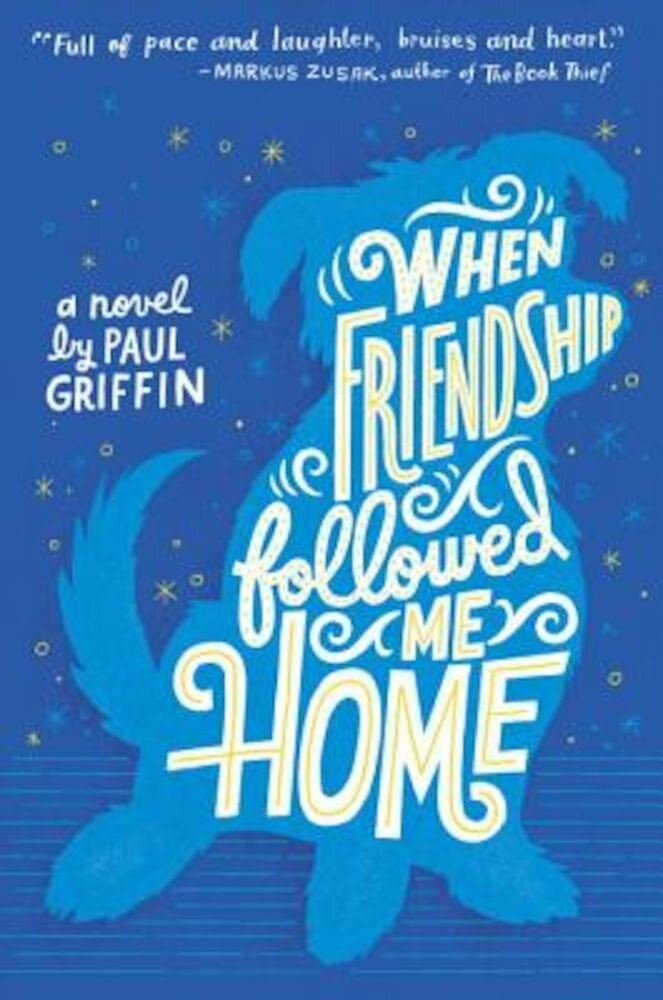 When Friendship Followed Me Home, Hardcover