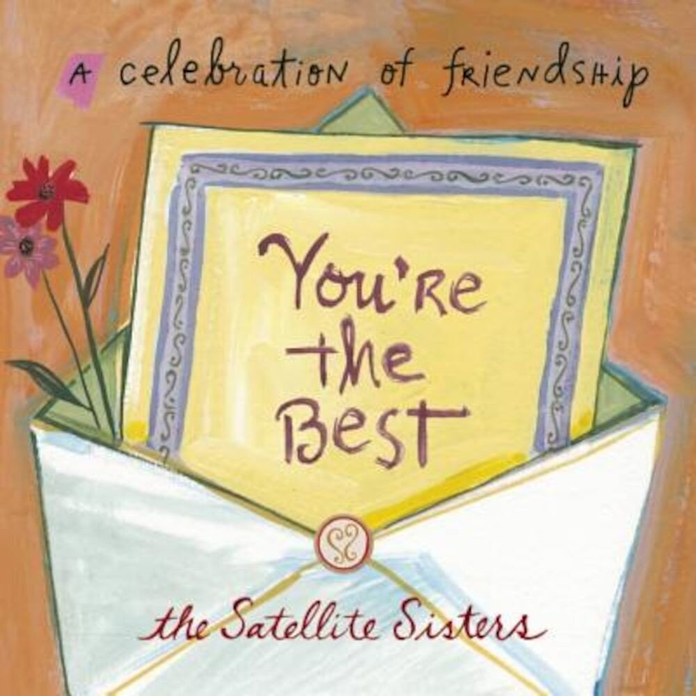 You're the Best: A Celebration of Friendship, Hardcover
