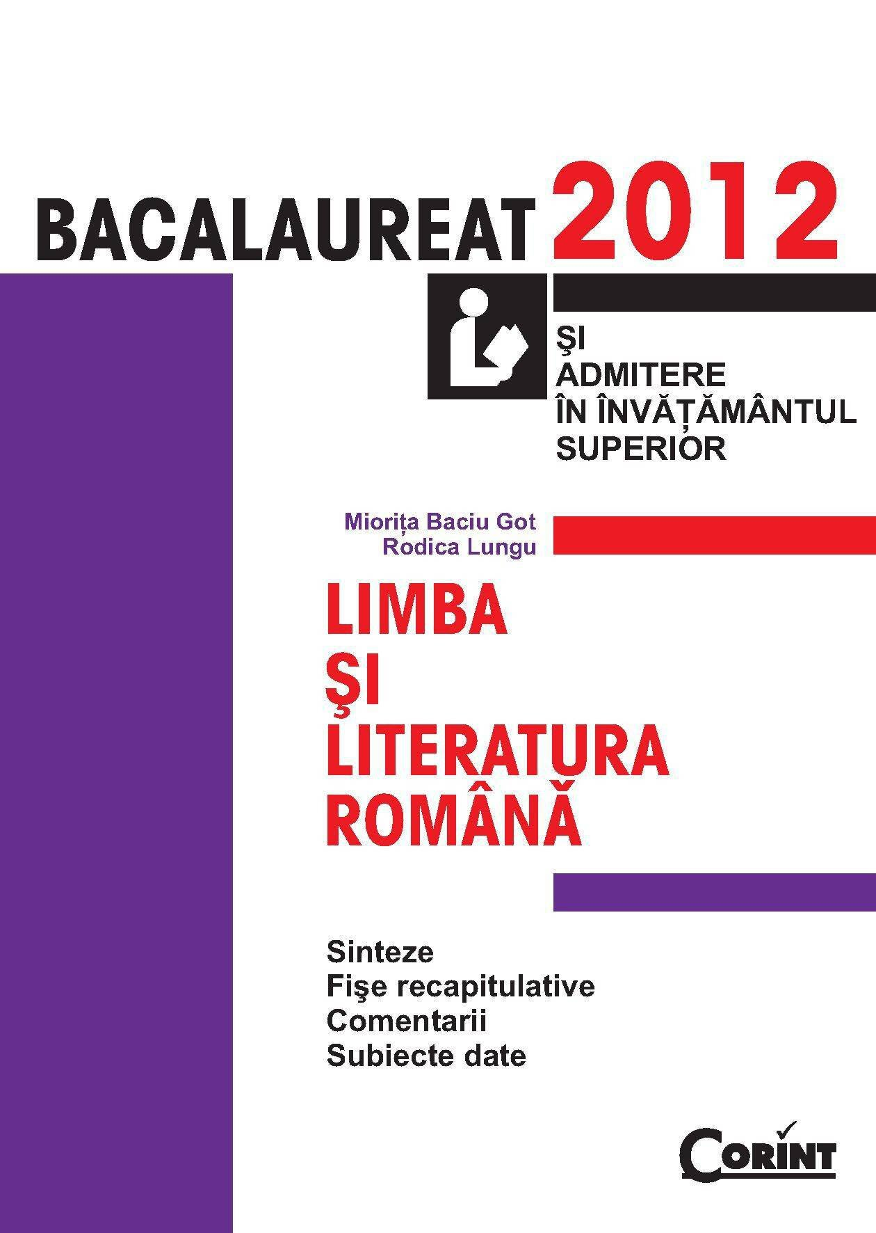 Bacalaureat 2012. Limba si literatura romana si admitere in invatamantul superior (eBook)