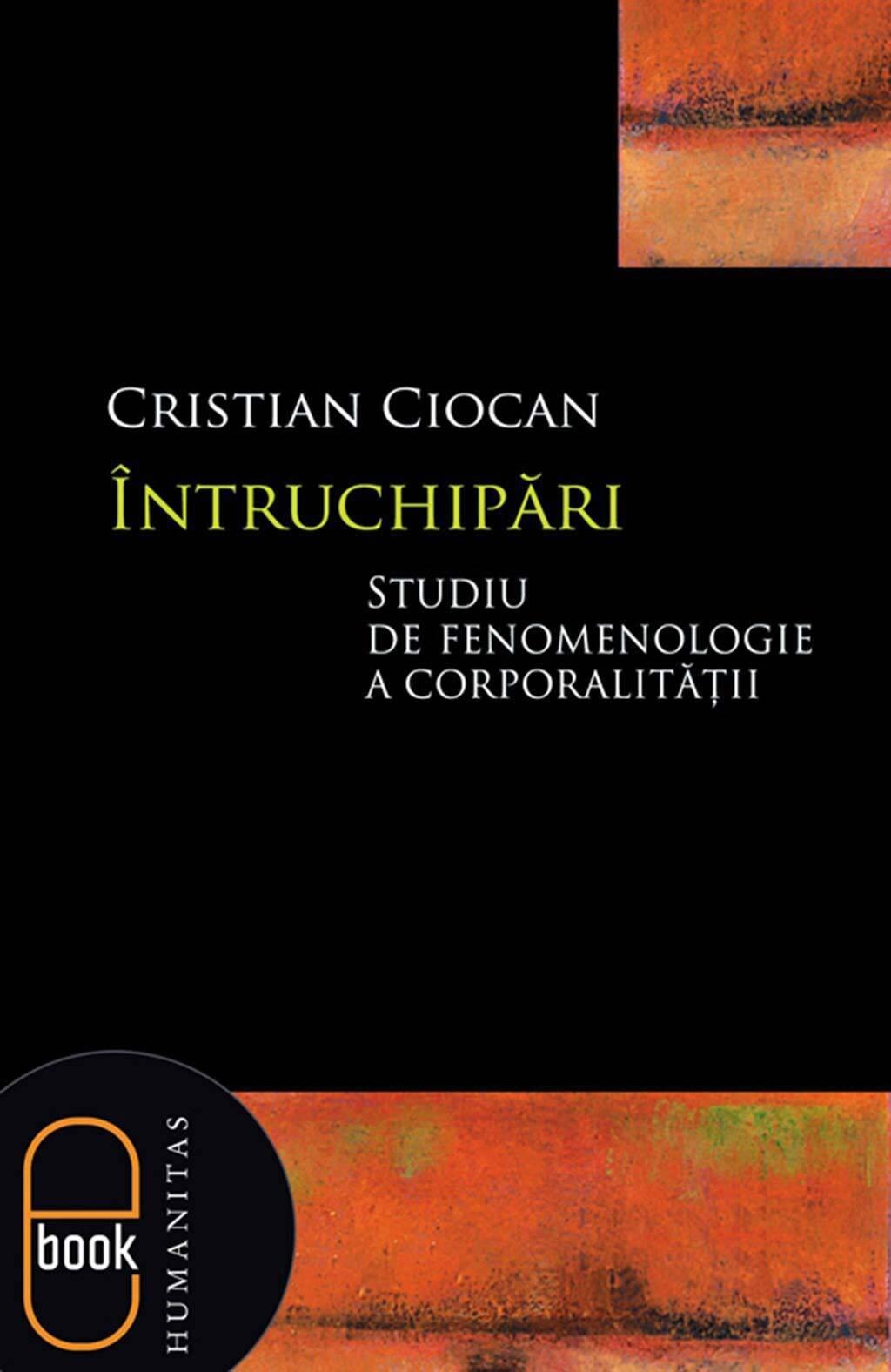 Intruchipari. Studiu de fenomenologie a corporalitatii (eBook)
