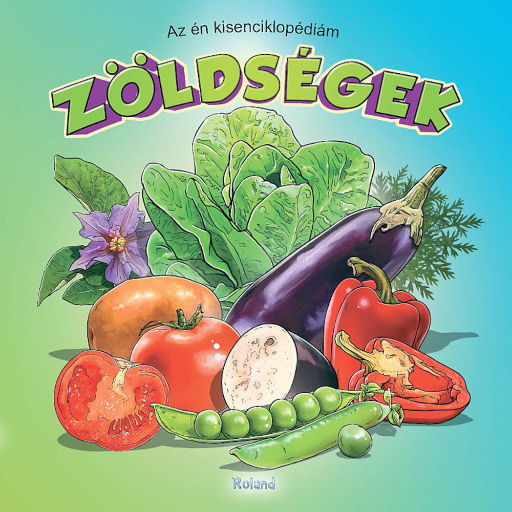 Prima mea enciclopedie. Legume (editie in limba maghiara)