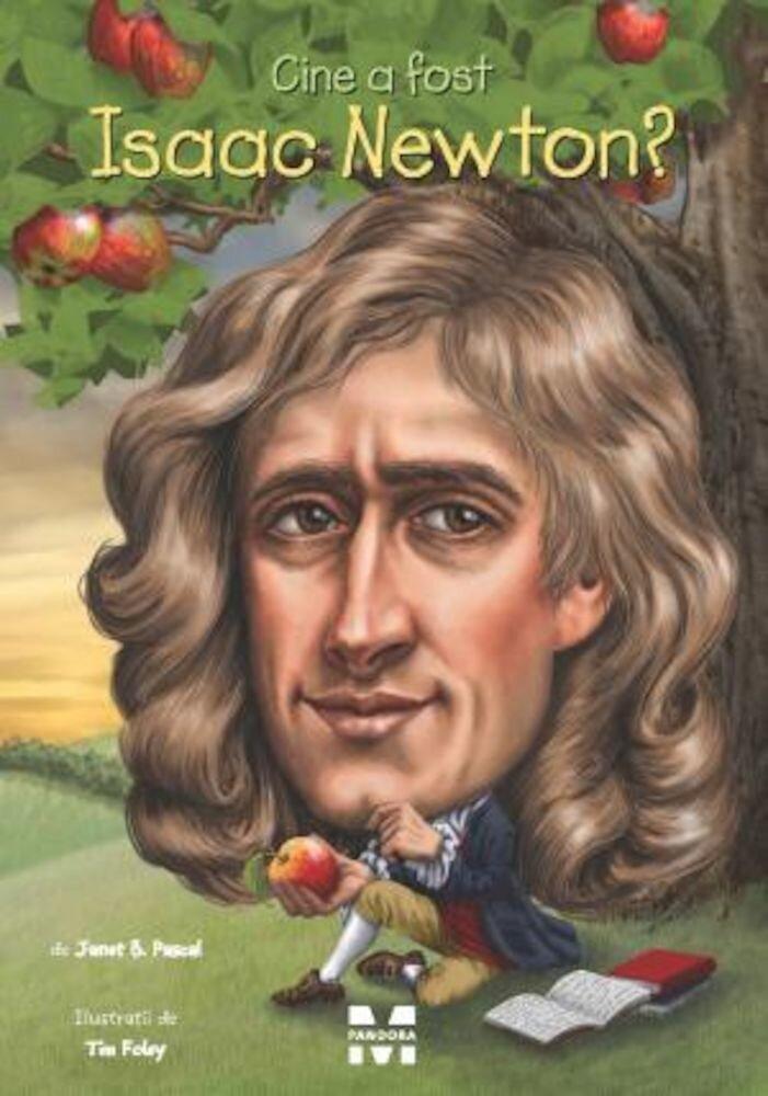 Coperta Carte Cine a fost Isaac Newton?